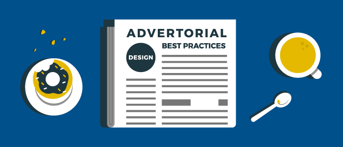 Advertorial Design Best Practices for Publishing Websites