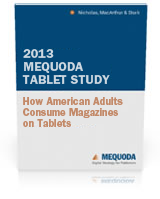 The 2013 Mequoda Tablet Study