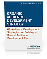 The Organic Audience Development Strategy Handbook