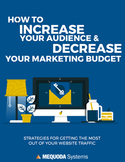 How to Increase Your Audience and Decrease Your Marketing Budget