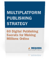The Multiplatform Publishing Strategy Handbook