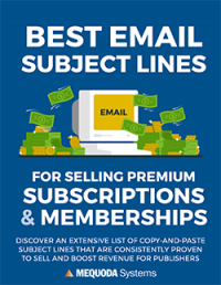 Best Email Subject Lines for Selling Premium Subscriptions and Memberships