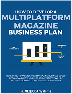 How to Develop a Multiplatform Magazine Business Plan